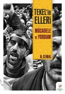 Nuri Cemal'den yeni bir kitap, Tekel'in Elleri Mücadele ve Yordam